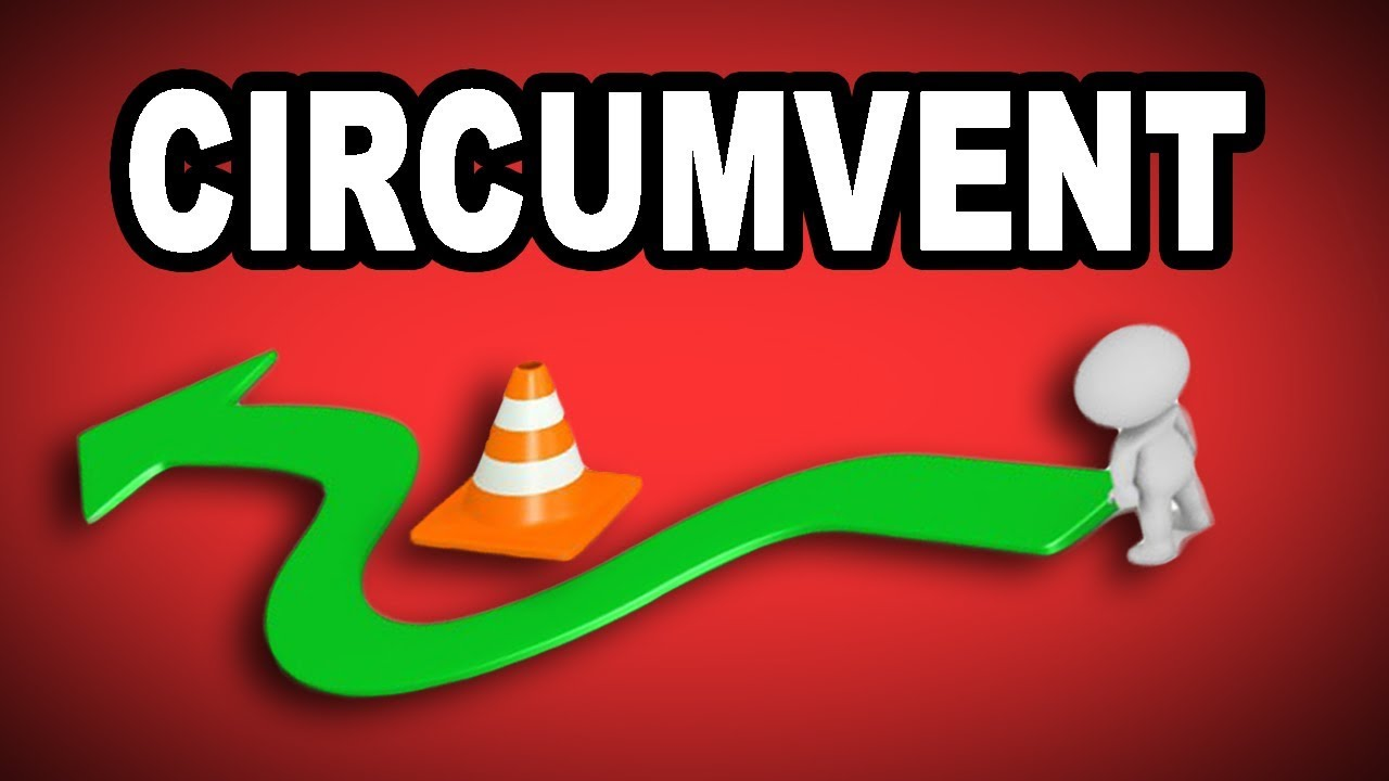 Learn English Words: CIRCUMVENT   Meaning, Vocabulary With Pictures And  Examples