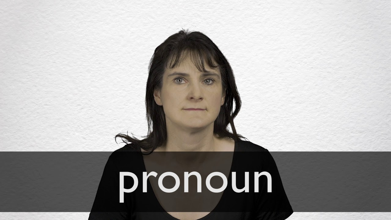 Pronoun definition and meaning | Collins English Dictionary