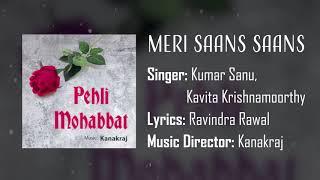 Meri Saans Saans   Pehli Mohabbat (1991)