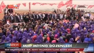 MHP Harran Akçakale Mitingi-Güneydoğu Tv-Şanlıurfa