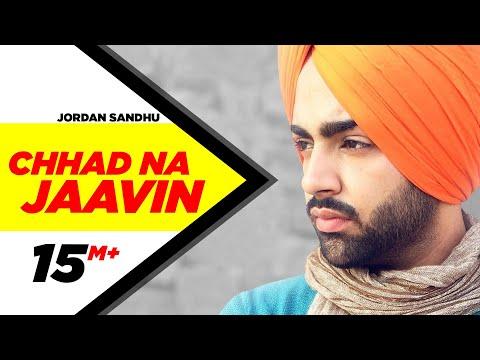 chhad-na-jaavin-|-jordan-sandhu-feat-bunty-bains-|-latest-punjabi-song-|-speed-records