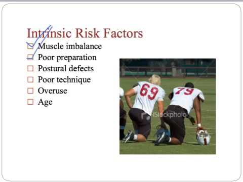 Sports injuries - extrinsic and intrinsic risk factors