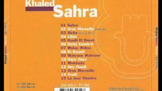 Cheb Khaled - Wahrane Wahrane -