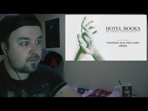 Hotel Books - Nothing Was The Same REACTION