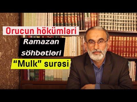 """Orucun hokümləri » Ramazan ayının gündəlik duaları» """"Mulk"""" surəsi» Hacı Əhliman Rüstəmov"""