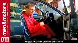 Peugeot & Citroen Clutch Problem - Easy Fix