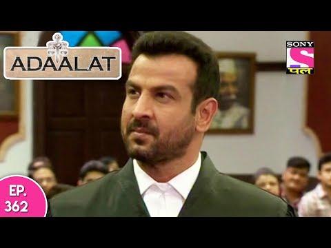 Adaalat - अदालत - Episode 362 - 21st September, 2017
