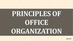 PRINCIPLES OF OFFICE ORGANIZATION