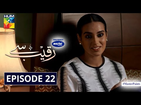 Download Raqeeb Se   Episode 22   Digitally Presented By Master Paints   HUM TV   Drama   20 May 2021