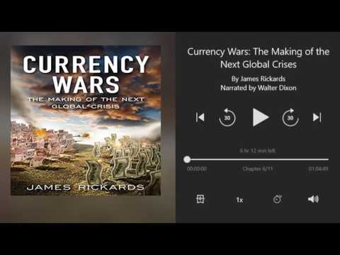 Currency Wars by James Rickards - Chapter 6 of 11 (Audiobook)