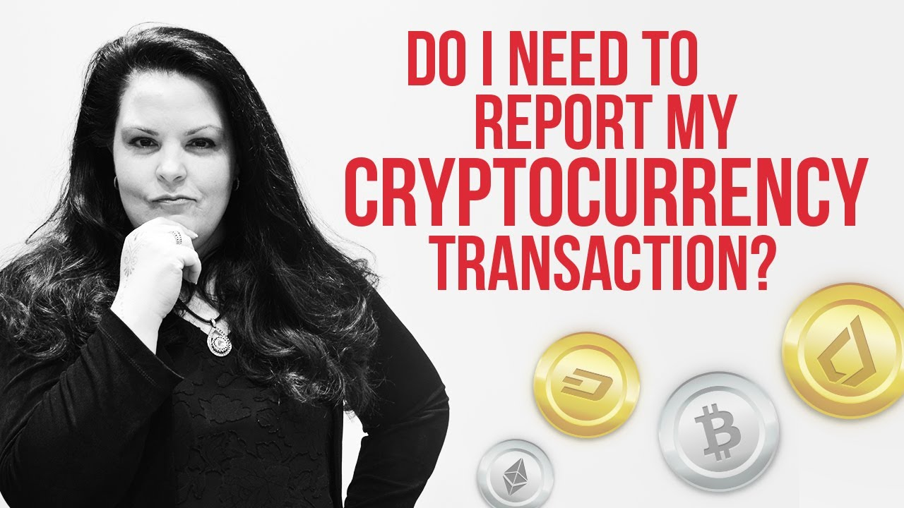 do you have to report cryptocurrency