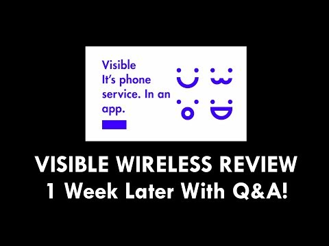 VISIBLE WIRELESS REVIEW - 1 Week Later With Q&A!