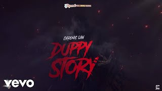 Chronic Law - Duppy Story (Official Audio)