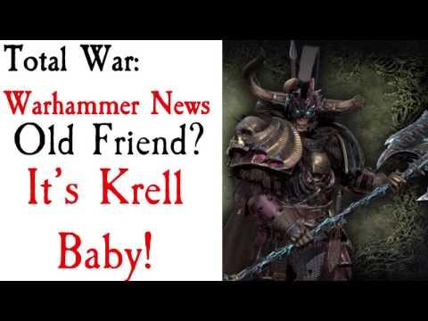 Old Friend DLC? It's Krell Baby! Total War: Warhammer News