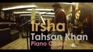irsha tahsan khan piano cover