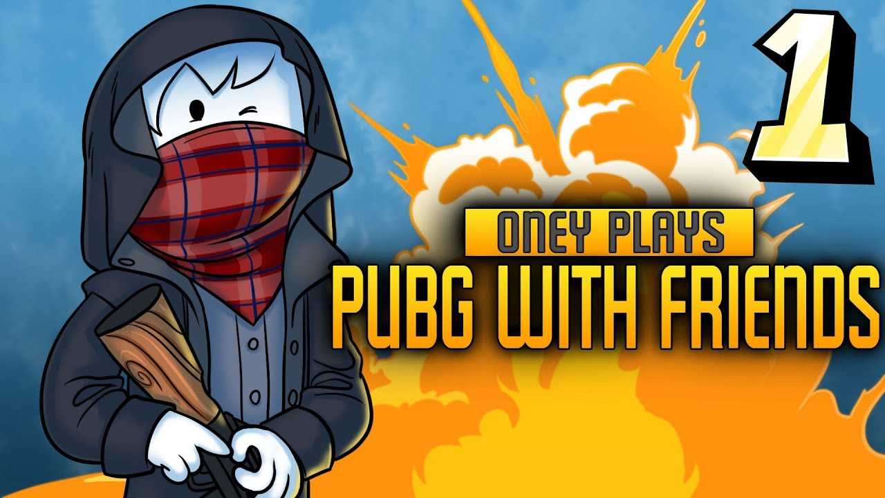 [OLD VERSION] Oney Plays PUBG WITH FRIENDS - EP1 - Big Buggy Men - [OLD VERSION] Oney Plays PUBG WITH FRIENDS - EP1 - Big Buggy Men