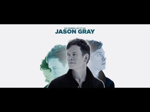 "Jason Gray - ""Im Gonna Let It Go"" (Official Music Video)"