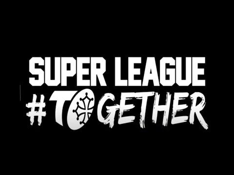 Super League #TOgether