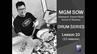 MGM Drum Series Lesson 10 by Michael Sin