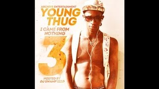 Young Thug - I Came From Nothing 3 (Full Mixtape)