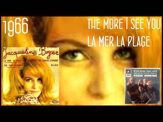 1966 JACQUELINE BOYER  La mer,la plage  Yeye girl (THE MORE I SEE YOU Chris MONTEZ in FRENCH )