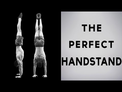 how to do the perfect hand stand