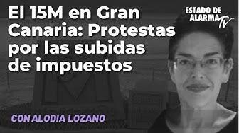 Imagen de El 15M de Gran Canaria: Protestas por las subidas de impuestos