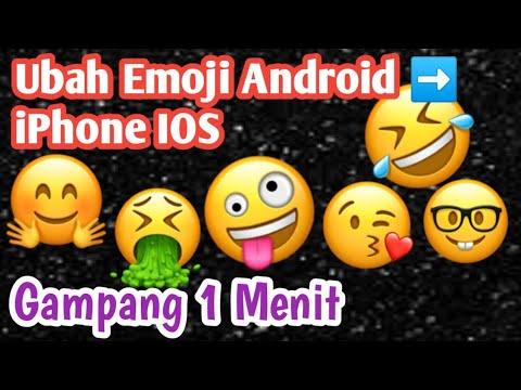 Cara Mengubah Emoji Android Menjadi Emoji IPhone | Tutorial Android