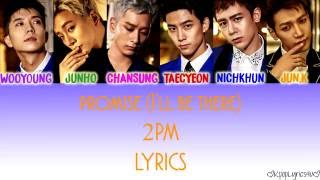 2pm promise ill be lyrics color coded hanromeng kpoplyrics4u