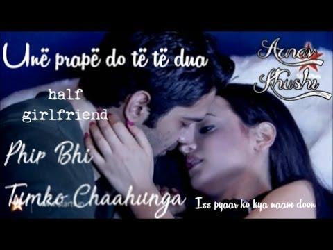 Arnav and Khushi | Phir Bhi Tumko Chaahunga Shqip | Half Girlfriend | Iss Pyaar Ko Kya Naam Doon?