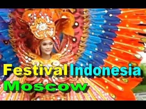 INDONESIAN Culture FESTIVAL - Kbri Moscow Russia Moskow [HD]