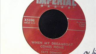 When My Dreamboat Comes Home - Fats Domino