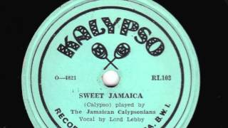 Sweet Jamaica [10 inch] - Lord Lebby with The Jamaican Calypsonians