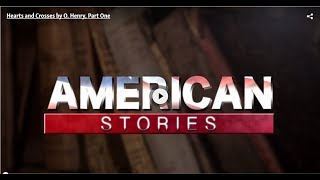VOA Special ENglish American Stories 'Hearts and Crosses,' by O  Henry, Part One