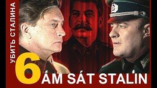 Ám sát Stalin / Kill Stalin - Tập: 6 | Phim tình báo chiến tranh | Star Media (2013)