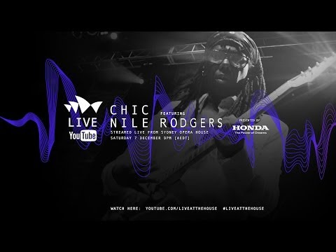 CHIC featuring Nile Rodgers at the Sydney Opera House (Full Set)