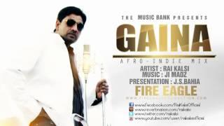 Gaina Afro-Indie Mix - Rai Kalsi (An Artistic Approach)