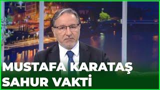 Prof. Dr. Mustafa Karataş İle Sahur Vakti - 20 Mayıs 2020