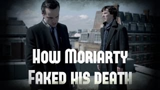 Repeat youtube video How Moriarty Faked His Death
