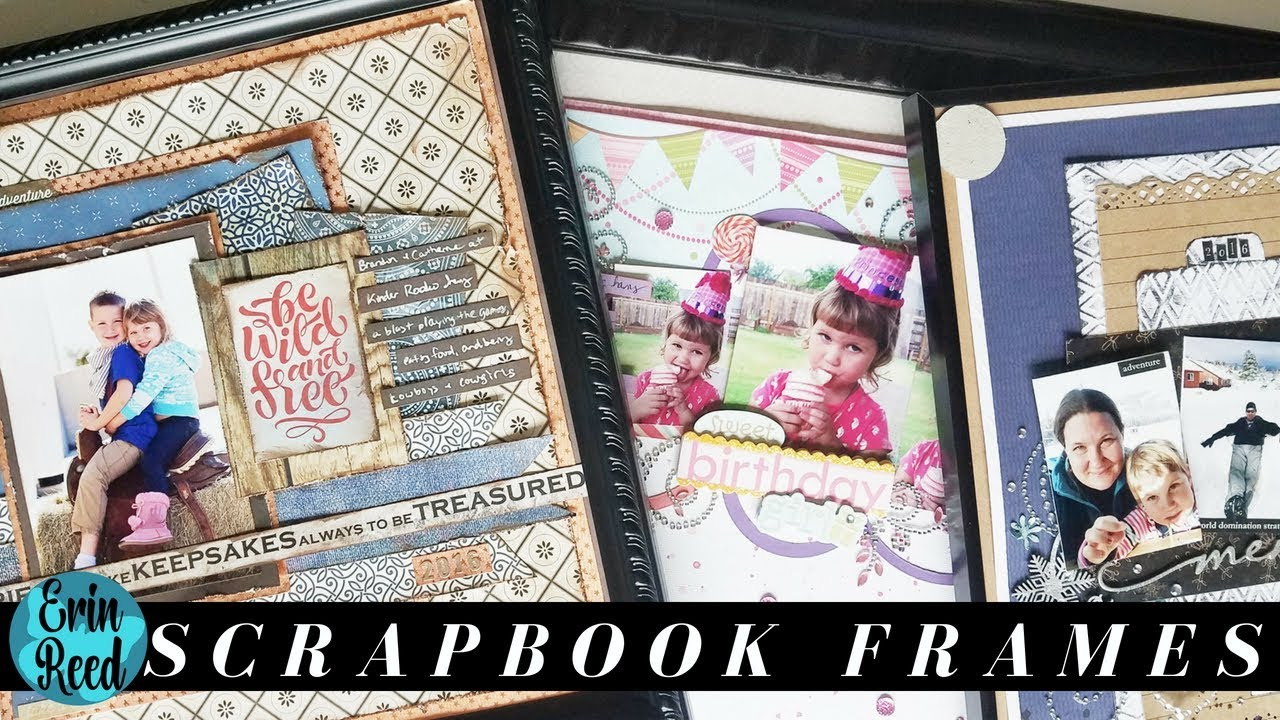 3 Frame Ideas for Storing & Displaying Your Scrapbook Pages - YouTube