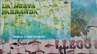 LA NUEVA PARRANDA_ LLEGO  ( LP COMPLETO )1992