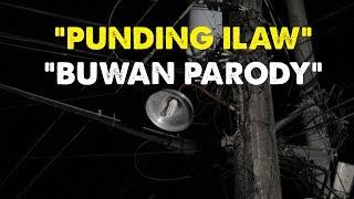 Punding Ilaw Buwan Parody
