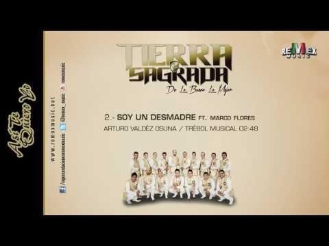 Soy un Desmadre (feat. Marco Flores) - Banda Tierra Sagrada (Audio Oficial)