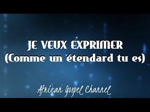 JE VEUX EXPRIMER (Comme un étendard tu es) - AVEC PAROLES  | Sr Olivia Lungwana