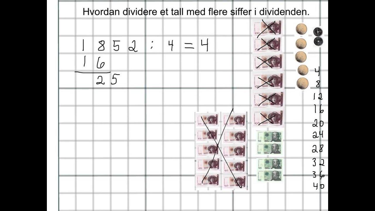 Hvordan dividere en tall med flere siffer i dividenden