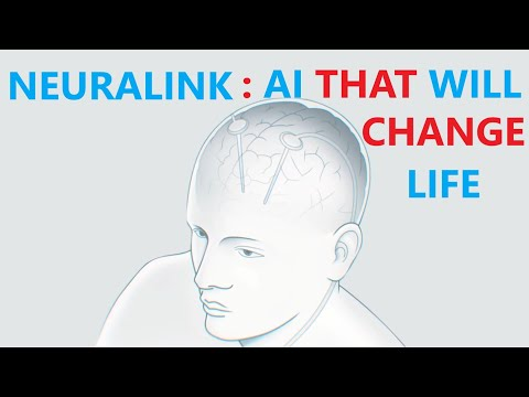 NEURALINK EXPLAINED : WHAT IS NEURALINK, NEURALINK UPDATE AND NEWS, HOW ELON MUSK WILL CHANGE FUTURE