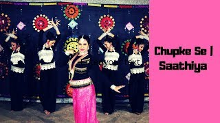 CHUPKE SE-  SAATHIYA | DANCE COVER | CHOREOGRAPHY BY ENETTE D'SOUZA