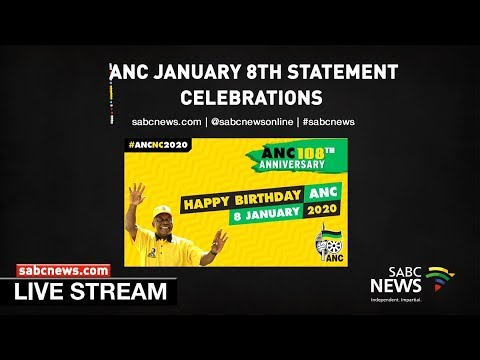 ANC January 8 Statement Celebrations: 11 January 2020