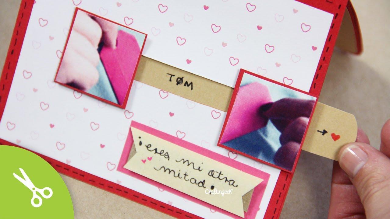 Tarjeta Mi Otra Mitad Manualidad 14 De Febrero San Valentin