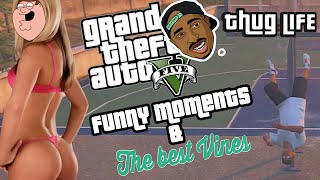 GTA V THUG LIFE - FUNNY VINES & FAILS - VINES Y FAILS COMPILATION GTA V